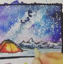 【视频】美丽的帐篷山峰星空户外风景水彩画手绘视频教程 唯美意境野营